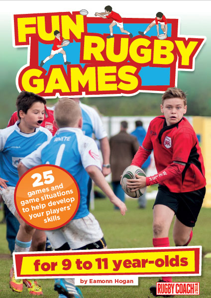 Fun Rugby Games for 9 to 11 Year Olds